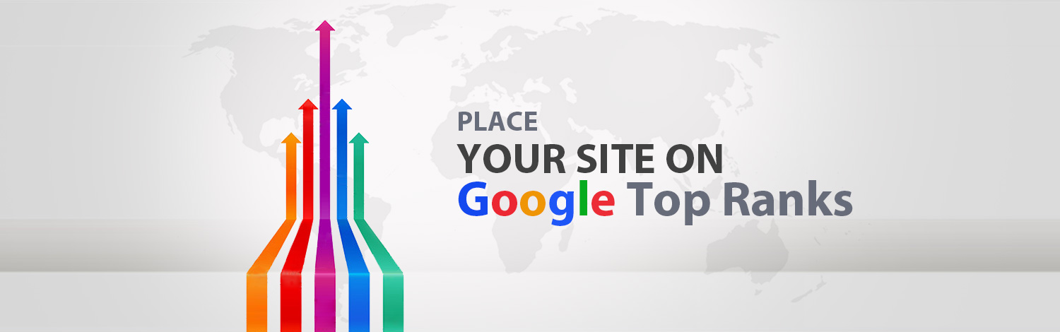 Place Your Site On Google Top Ranks
